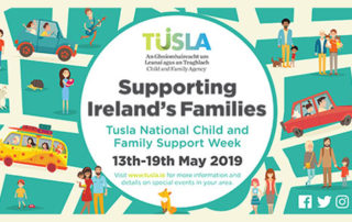 TUSLA NATIONAL CHILD AND FAMILY SUPPORTS WEEK